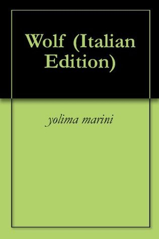 Wolf  by  yolima marini