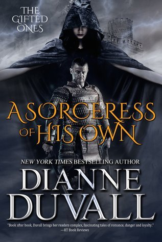 A Sorceress of His Own (The Gifted Ones, #1)  by  Dianne Duvall