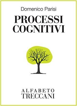 Processi cognitivi  by  Domenico Parisi