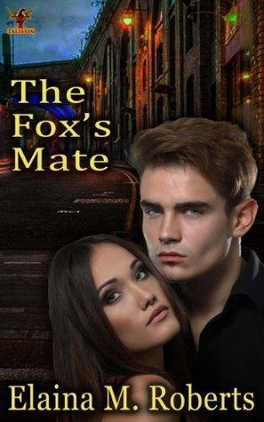 The Foxs Mate (Children of Jarilo Book 1) Elaina M. Roberts