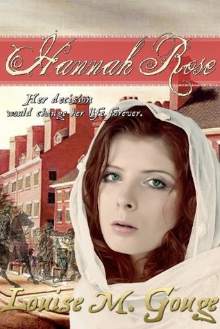 Hannah Rose (Legacy of Ahab Book 2) Louise M. Gouge