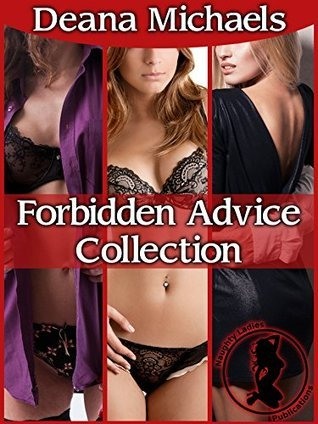 Forbidden Advice Collection  by  Deana Michaels
