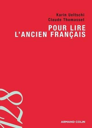 Pour lire lancien français (128)  by  Claude Thomasset
