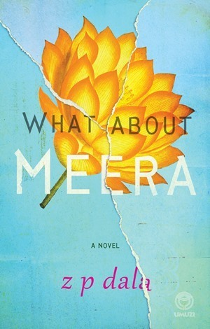 What About Meera  by  Z.P. Dala