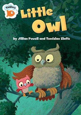 Tiddlers: Little Owl Jillian Powell