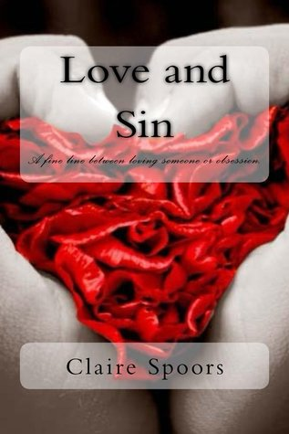 Love and Sin  by  Claire Spoors