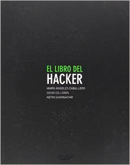 El libro del hacker María Ángeles Caballero Velasco