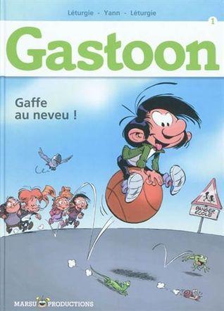 Gaffe au Neveu ! (Gastoon, tome 1) Simon Léturgie