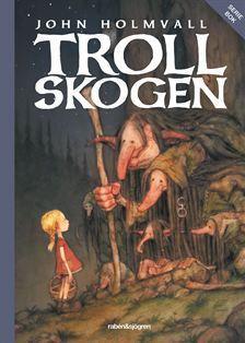 Trollskogen  by  John Holmvall