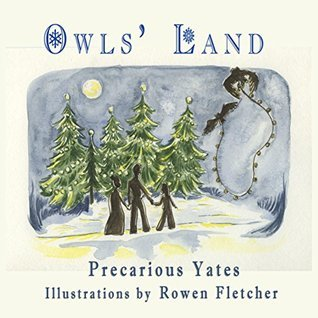Owls Land  by  Precarious Yates