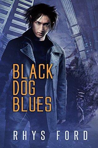 Black Dog Blues (The Kai Gracen Series Book 1)  by  Rhys Ford