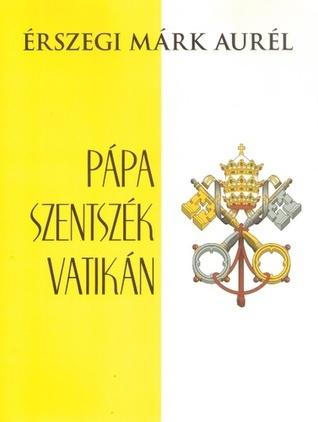 Pápa, Szentszék, Vatikán  by  Márk Aurél Érszegi