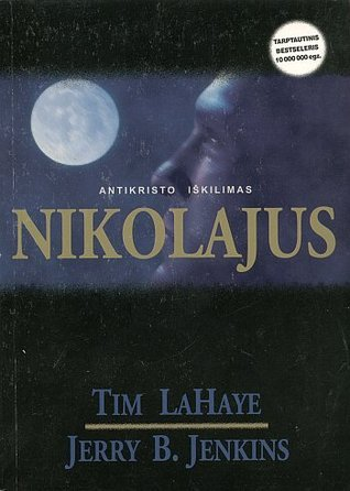 Nikolajus: Antikristo iškilimas (Palikti, #3)  by  Tim LaHaye