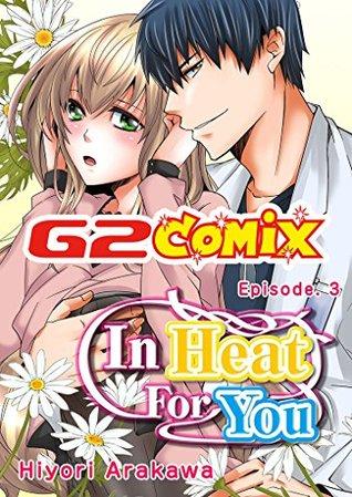 In Heat For You: Episode.3  by  Hiyori Arakawa