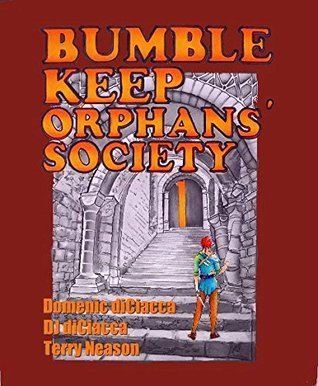 Bumble Keep Orphans Society Domenic diCiacca