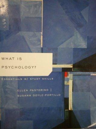 What Is Psychology? Essentials W/study Skills Ellen Pastorino