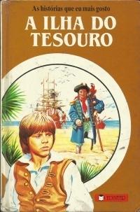 A Ilha do Tesouro (As Histórias Que Eu Mais Gosto #3)  by  Martins da Rocha