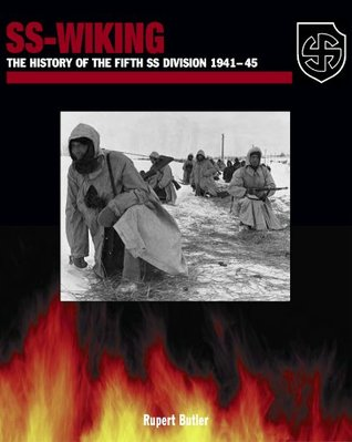 SS-Wiking: The History of the Fifth SS Division 1941-45  by  Rupert Butler
