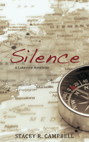 Silence (A Lakeview Novel, #2.5) Stacey R. Campbell