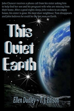 This Quiet Earth.  by  Ellen Dudley