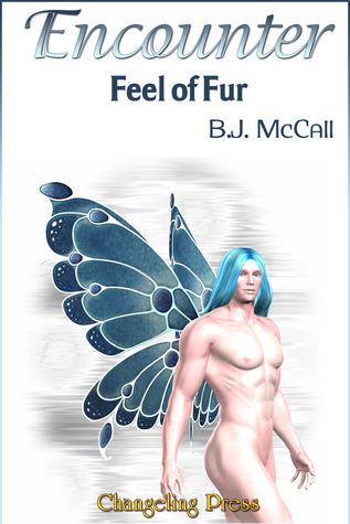 Encounter: Feel of Fur  by  B.J. McCall