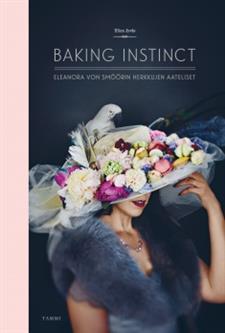 Baking instinct: Eleanora von Smöörin herkkujen aateliset Elina Jyväs