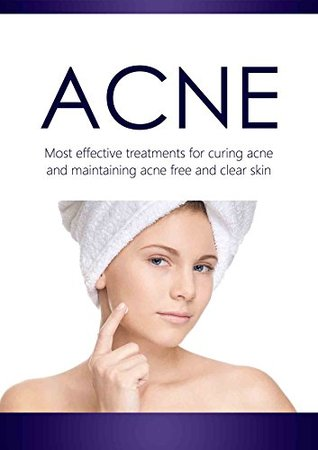 Acne: Most effective solutions for curing acne and maintaining acne free, clean, and clear skin treatments & remedies. Dr. Irez