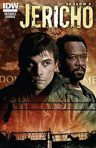 Jericho: Season 4 #1 (of 5)  by  Kalinda Vázquez