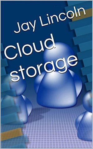 Cloud storage Jay Lincoln