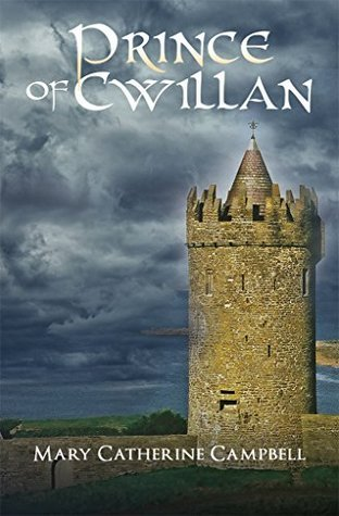 Prince of Cwillan: The Coming  by  Mary Campbell
