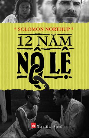 12 Năm Nô Lệ  by  Solomon Northup