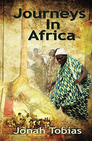 Journeys in Africa  by  Jonah Tobias