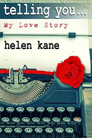 telling you... My Love Story Helen Kane