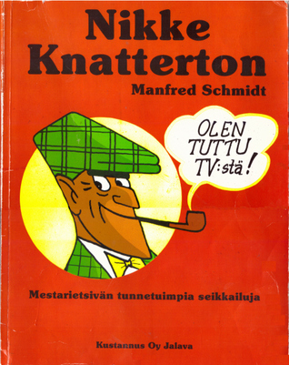 Nikke Knatterton  by  Manfred Schmidt