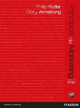 Princípios de marketing  by  Philip Kotler e Gary Armstrong