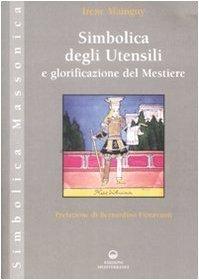 Simbolica degli utensili e glorificazione del mestiere  by  Irène Mainguy