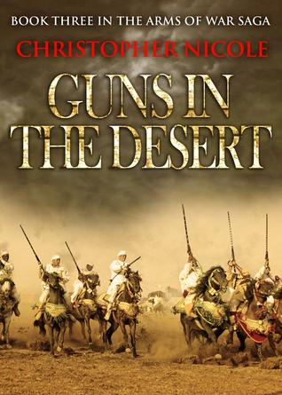 Guns in the Desert Christopher Nicole