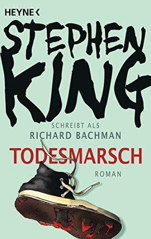 Todesmarsch  by  Stephen King