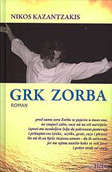 Grk Zorba  by  Nikos Kazantzakis