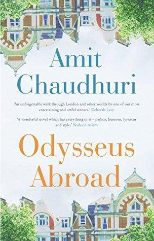 Odysseus Abroad Amit Chaudhuri