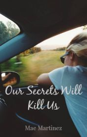 Our Secrets Will Kill Us RecklessMartinez