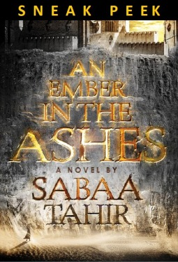 SNEAK PEEK: An Ember in the Ashes Sabaa Tahir