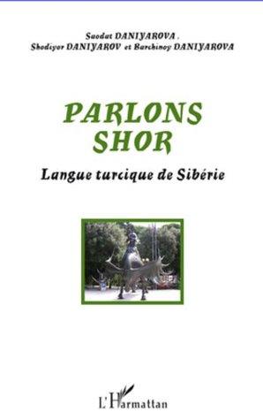 Parlons Shor: Langue turcique de Sibérie Shodiyor Daniyarov