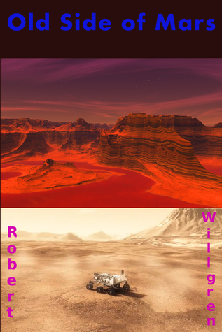 Old Side of Mars Robert Willgren