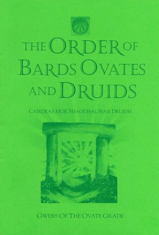 Gwers 9 - Ovate Grade The Order of Bards, Ovates and Druids