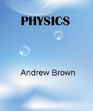 Physics Andrew Brown
