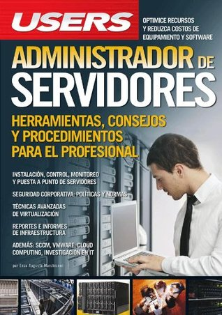 Administrador de servidores: Espanol, Manual Users, Manuales Users  by  Enzo Augusto Marchionni
