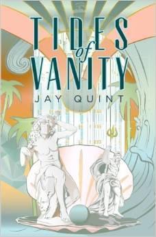 Tides of Vanity Jay Quint
