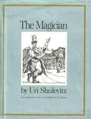 The Magician Uri Shulevitz