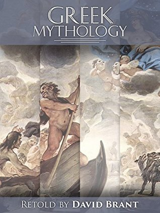 Greek Mythology: Learn everything about Greek Mythology David Brant